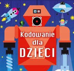Programowanie dla dzieci – najlepsze książki do nauki kodowania